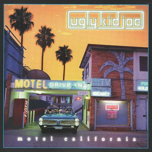 Motel California von Ugly Kid Joe