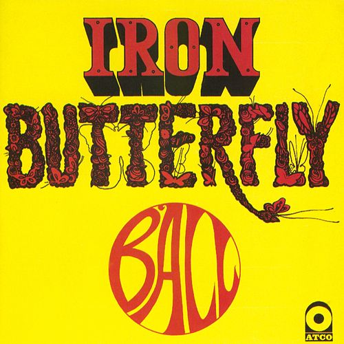 Ball von Iron Butterfly