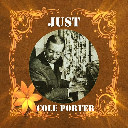 Just Cole Porter by Cole Porter