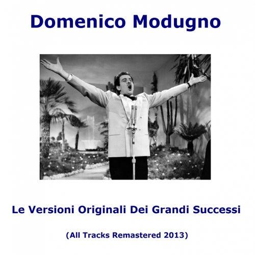 Le versioni originali dei grandi successi (All Tracks Remastered) by Domenico Modugno