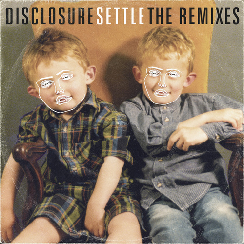 Settle (The Remixes) by Disclosure