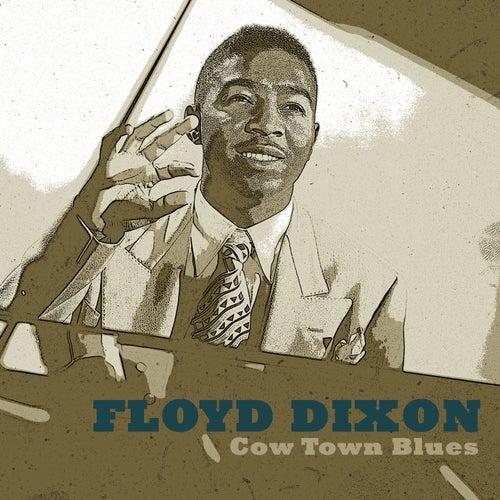 Cow Town Blues de Floyd Dixon