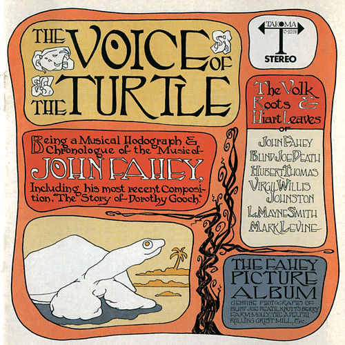 The Voice Of The Turtle by John Fahey