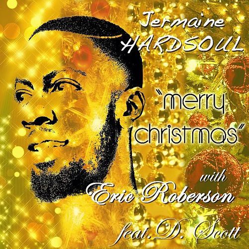 Merry Christmas (feat. D. Scott) by Jermaine Hardsoul