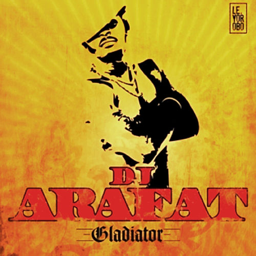 Gladiator de DJ Arafat