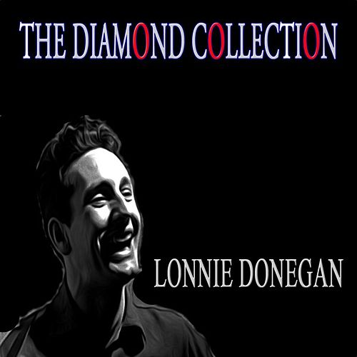 The Diamond Collection (Original Recordings) di Lonnie Donegan
