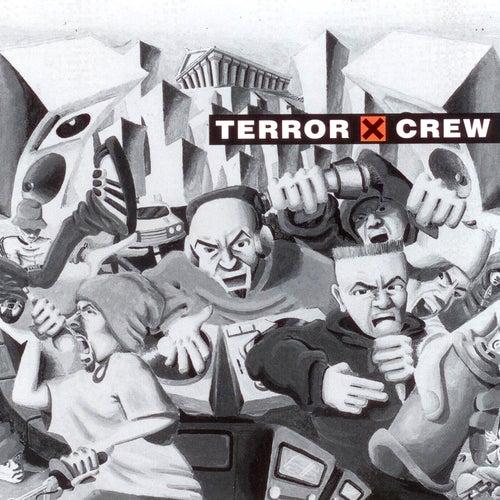 Terror X Crew by Terror X Crew