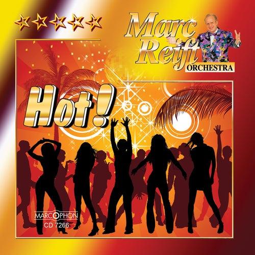 Hot! von Marc Reift