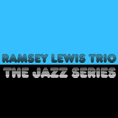 The Jazz Series by Ramsey Lewis