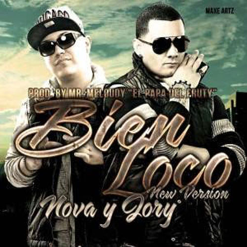 Bien Loco (New Version) de Nova Y Jory