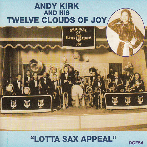Lotta Sax Appeal by Andy Kirk