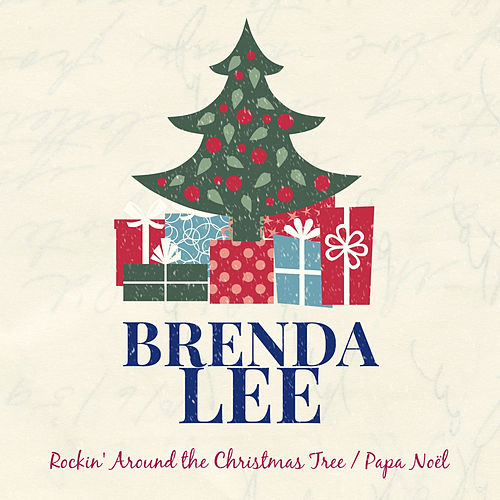 Rockin' Around the Christmas Tree by Brenda Lee