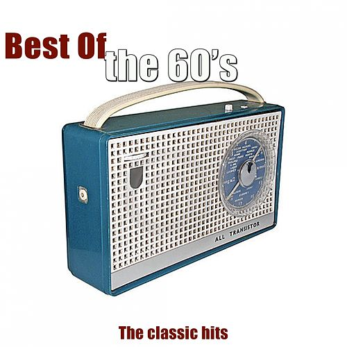Best of the 60's (The Classic Hits) by Various Artists