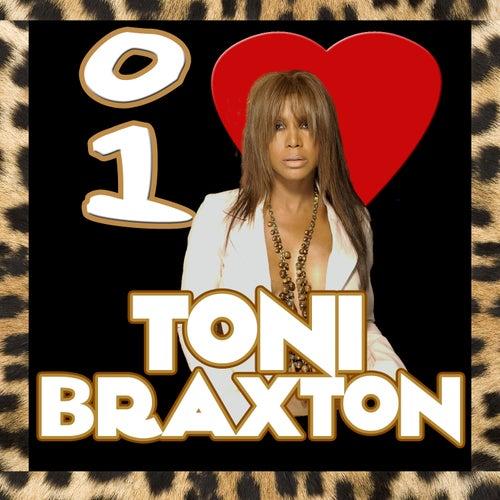 I Love Toni Braxton von Toni Braxton