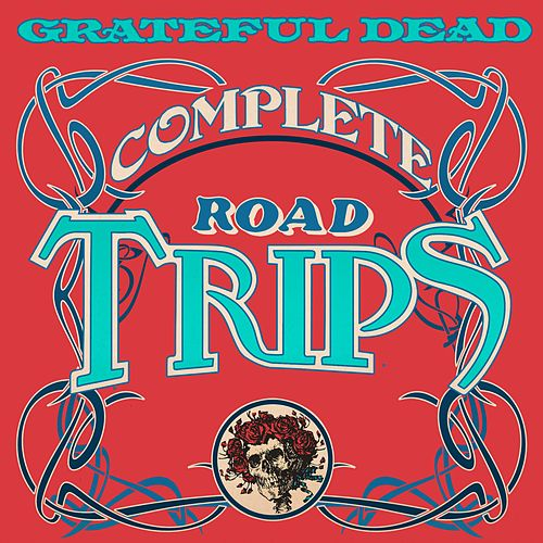 Complete Road Trips by Grateful Dead