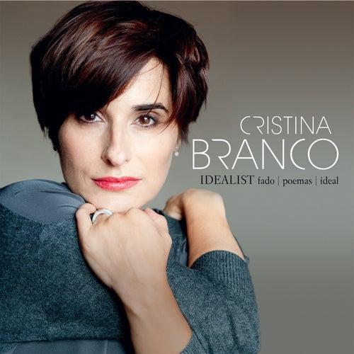 Idealist von Cristina Branco