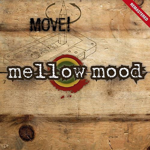Move! (Remastered) by Mellow Mood