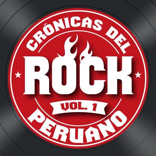 Crónicas del Rock Peruano, Vol. 1 de Various Artists