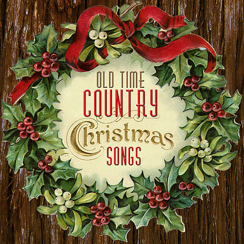 Old Time Country Christmas Songs von Various Artists