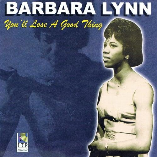 You'll Lose a Good Thing de Barbara Lynn