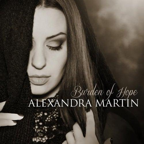 Burden of Hope by Alexandra Martin