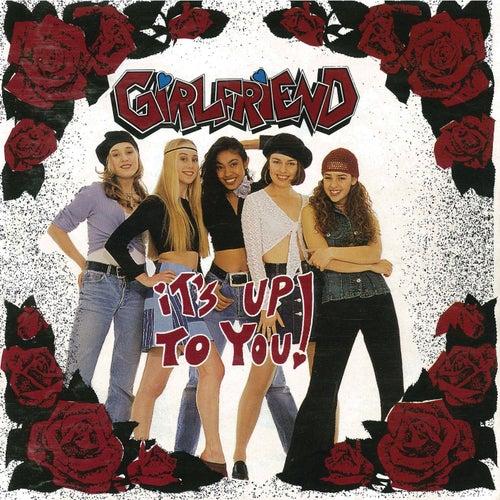 It's Up To You de Girlfriend