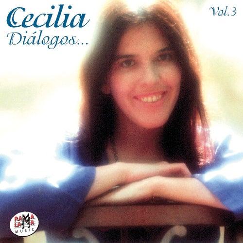 Diálogos… Vol. 3 de Cecilia