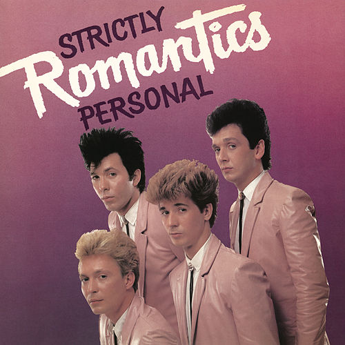 Strictly Personal by The Romantics