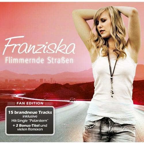 Flimmernde Straßen (Fan Edition) von Franziska