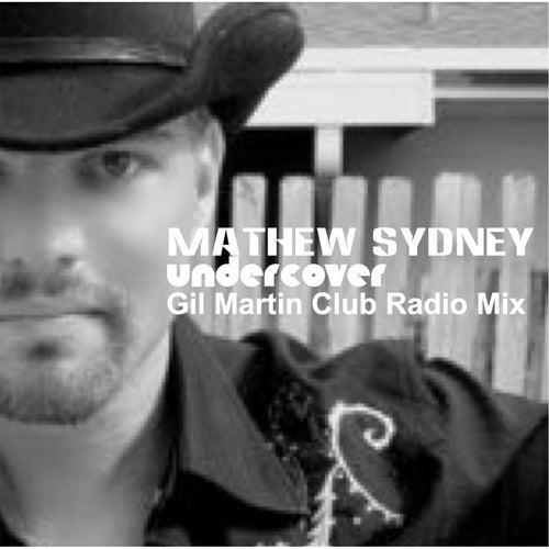Undercover by Mathew Sydney