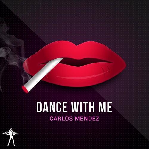 Dance With Me de Carlos Mendez