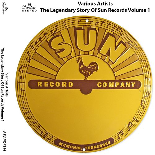 The Legendary Story of Sun Records, Vol. 1 by Various Artists