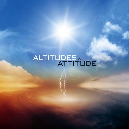 Altitudes & Attitude by Altitudes