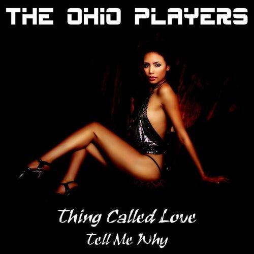 Thing Called Love von Ohio Players