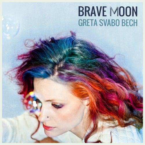 Brave Moon by Greta Svabo Bech