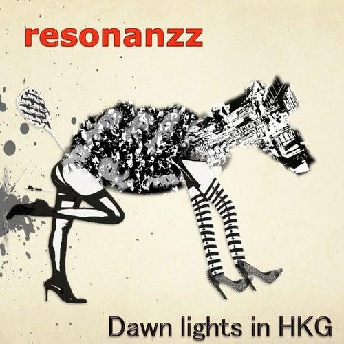 Dawn Lights in Hkg di Resonanzz