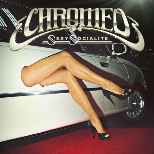 Sexy Socialite von Chromeo