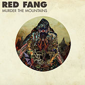 Murder the Mountains (Deluxe Version) by Red Fang