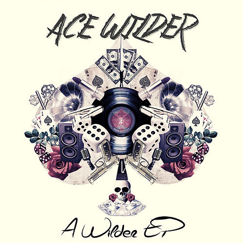 A Wilder - EP by Ace Wilder