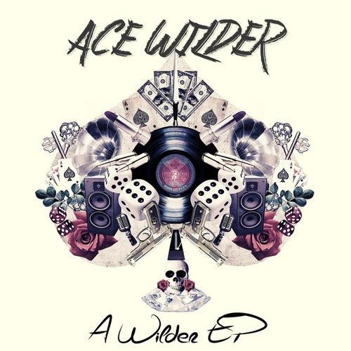 A Wilder - EP de Ace Wilder