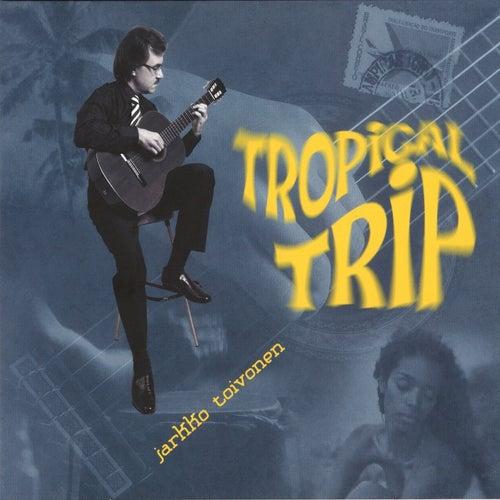 Tropical Trip by Jarkko Toivonen