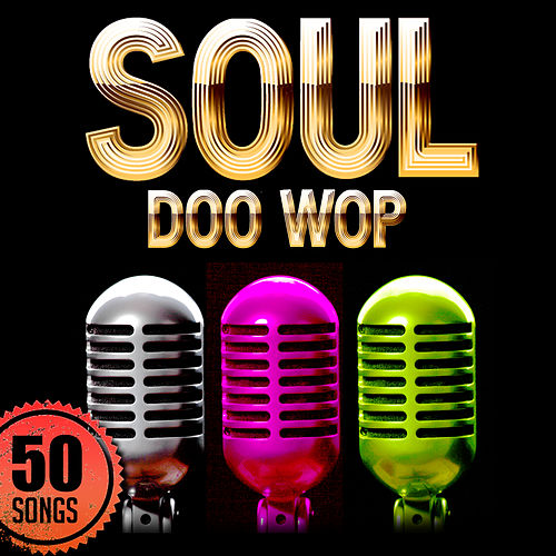 Soul: Doo Wop by Various Artists