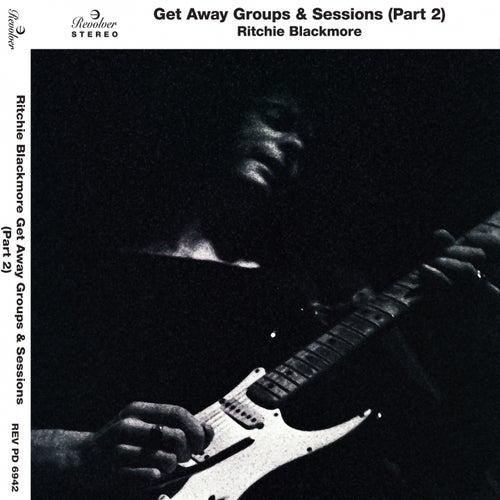 Ritchie Blackmore Getaway Groups & Sessions, Pt. 2 de Various Artists