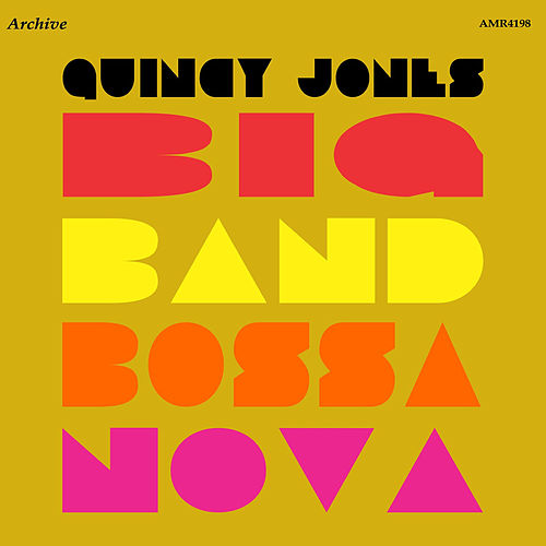 Big Band Bossa Nova de Quincy Jones
