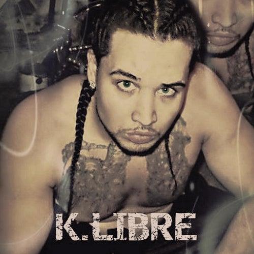 Sexy Y Extravagante de K-Libre