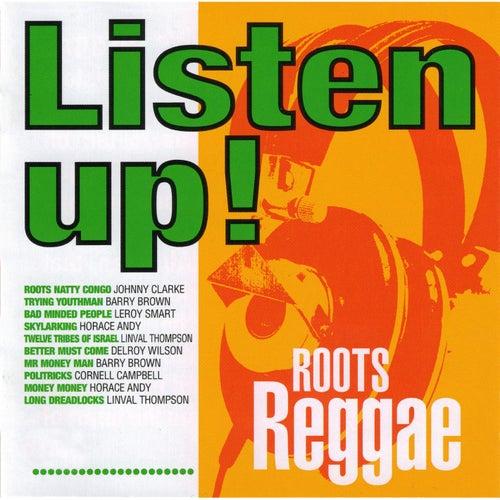 Listen Up! Roots Reggae de Various Artists