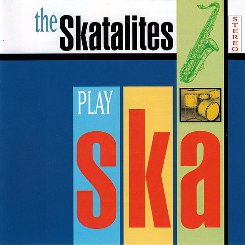 The Skatalites Play Ska de The Skatalites