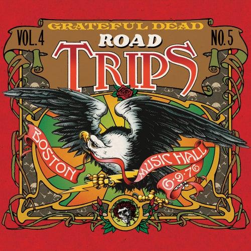 Road Trips Vol. 4 No. 5: 6/9/76 & 6/12/76 de Grateful Dead