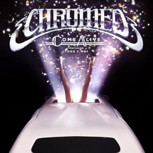 Come Alive von Chromeo