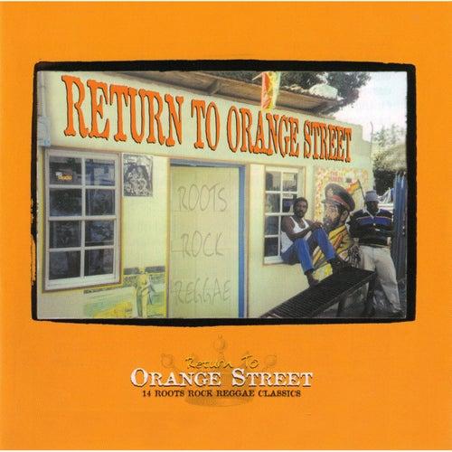 Return To Orange Street: Roots Rock Reggae de Various Artists